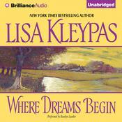 Where Dreams Begin Audiobook, by Lisa Kleypas