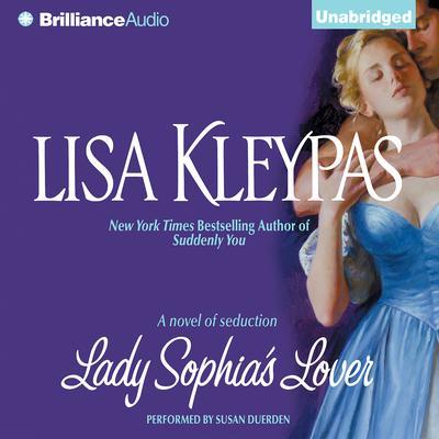 Lady Sophias Lover Audiobook, by Lisa Kleypas