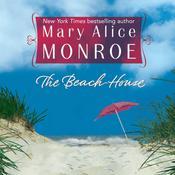 The Beach House Audiobook, by Mary Alice Monroe