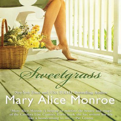 Sweetgrass Audiobook, by Mary Alice Monroe