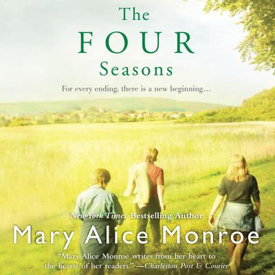 The Four Seasons Audiobook, by Mary Alice Monroe