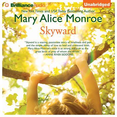Skyward Audiobook, by Mary Alice Monroe