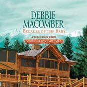 Because of the Baby: A Selection from Midnight Sons Volume 2 Audiobook, by Debbie Macomber