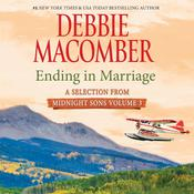 Ending in Marriage: A Selection from Midnight Sons Volume 3 Audiobook, by Debbie Macomber