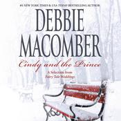 Cindy and the Prince: A Selection from Fairy Tale Weddings Audiobook, by Debbie Macomber