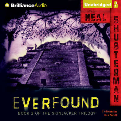 Everfound: Book 3 of the Skinjacker Trilogy Audiobook, by