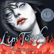 Lips Touch: Three Times Audiobook, by Laini Taylor