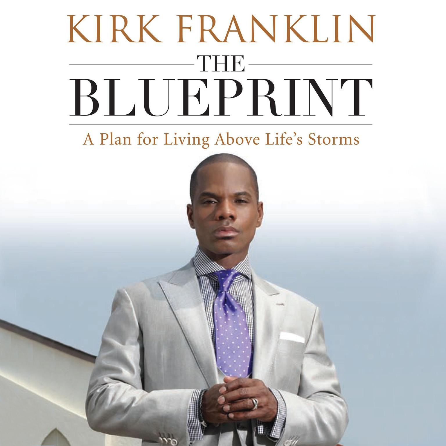 Printable The Blueprint: A Plan for Living Above Life's Storms Audiobook Cover Art