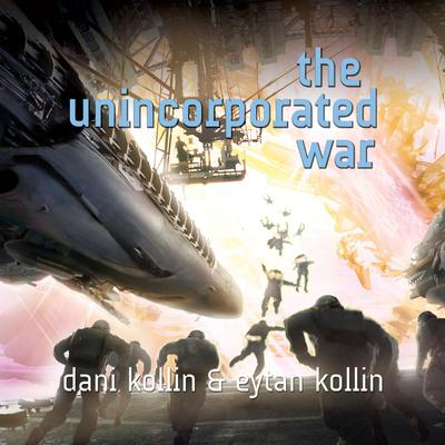 The Unincorporated War Audiobook, by Dani Kollin