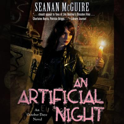 An Artificial Night: An October Daye Novel Audiobook, by Seanan McGuire