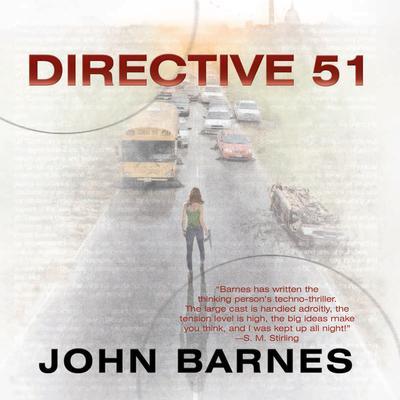 Directive 51 Audiobook, by John Barnes