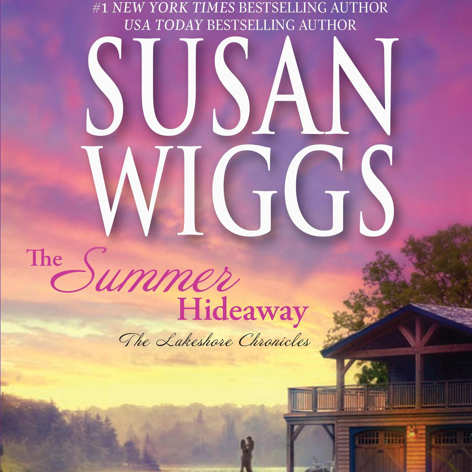 Printable The Summer Hideaway: The Lakeshore Chronicles Audiobook Cover Art