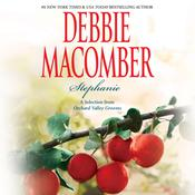 Stephanie: A Selection from Orchard Valley Grooms Audiobook, by Debbie Macomber