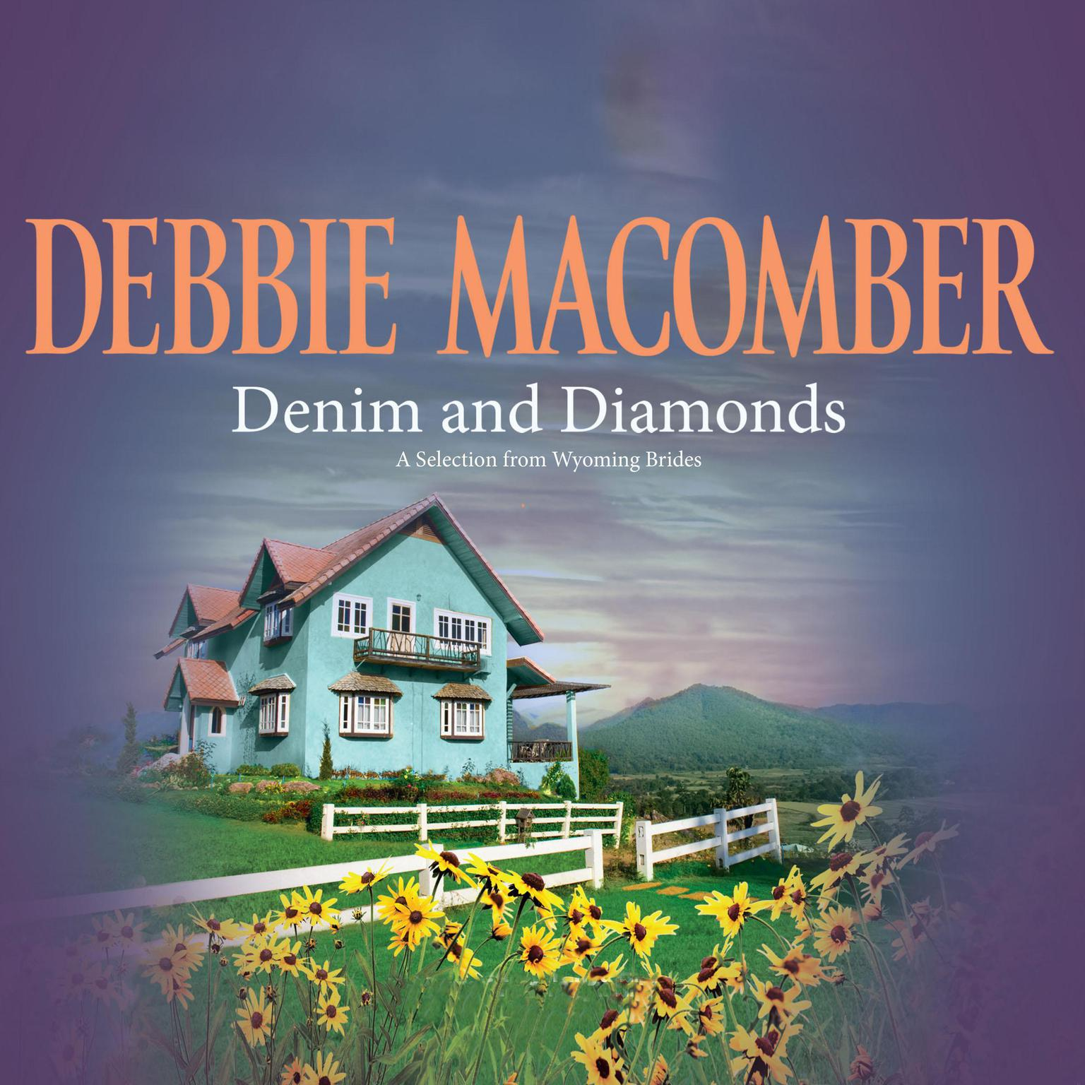Printable Denim and Diamonds: A Selection from Wyoming Brides Audiobook Cover Art