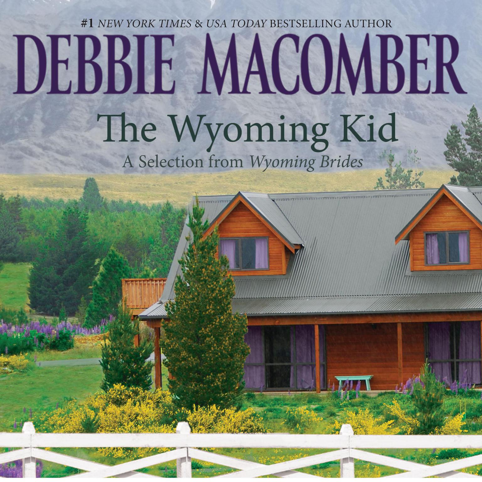 Printable Wyoming Kid, The: A Selection from Wyoming Brides Audiobook Cover Art