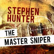 The Master Sniper Audiobook, by Stephen Hunter