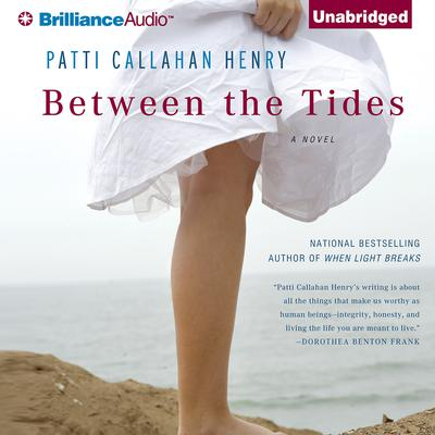 Between the Tides: A Novel Audiobook, by Patti Callahan Henry