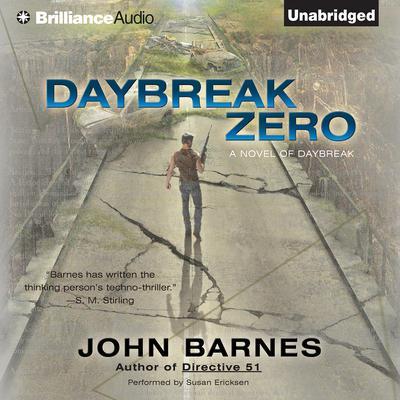 Daybreak Zero Audiobook, by John Barnes