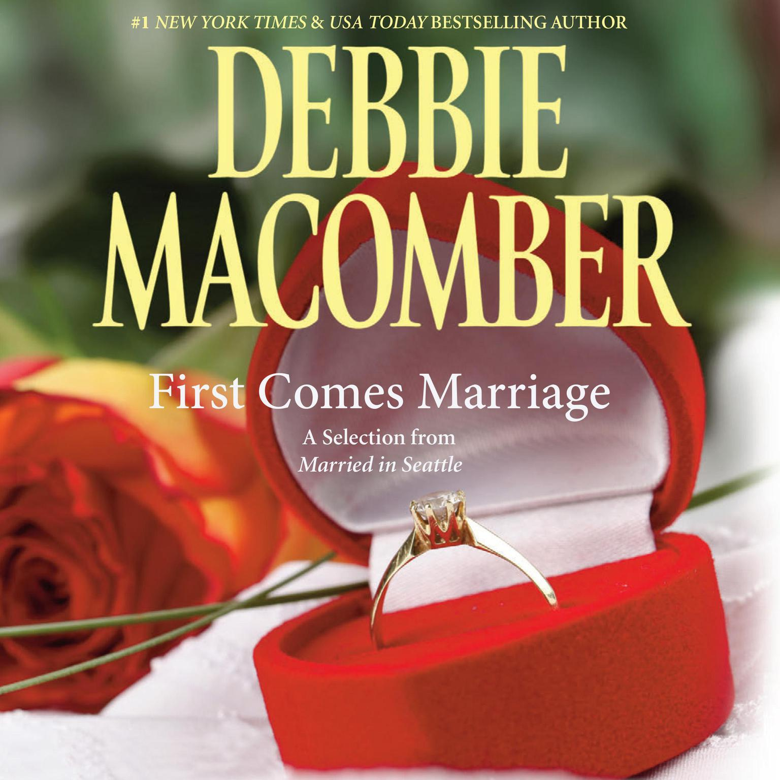 Printable First Comes Marriage: A Selection from Married in Seattle Audiobook Cover Art