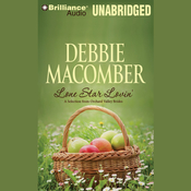 Lone Star Lovin: A Selection from Orchard Valley Brides Audiobook, by Debbie Macomber