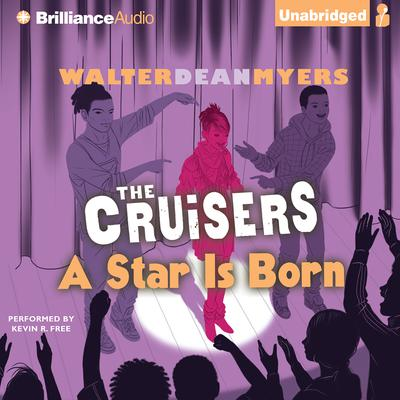 A Star is Born Audiobook, by Walter Dean Myers