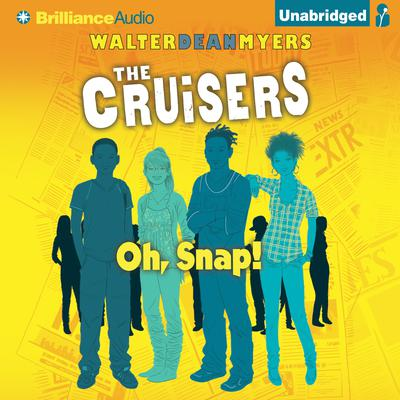 Oh, Snap! Audiobook, by Walter Dean Myers