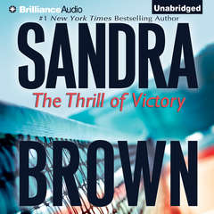 The Thrill of Victory Audiobook, by Sandra Brown