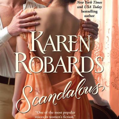 Scandalous Audiobook, by Karen Robards