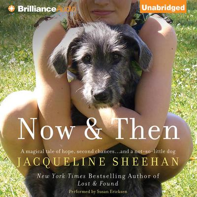 Now & Then Audiobook, by Jacqueline Sheehan