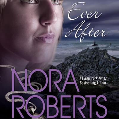 Ever After Audiobook, by Nora Roberts