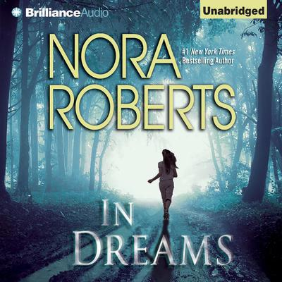 In Dreams Audiobook, by Nora Roberts