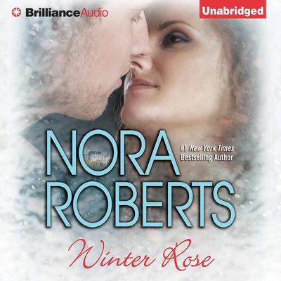 Winter Rose Audiobook, by Nora Roberts
