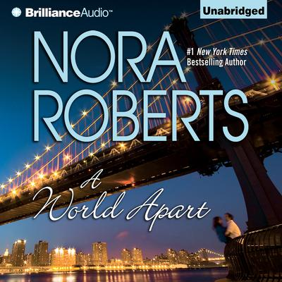 A World Apart Audiobook, by Nora Roberts