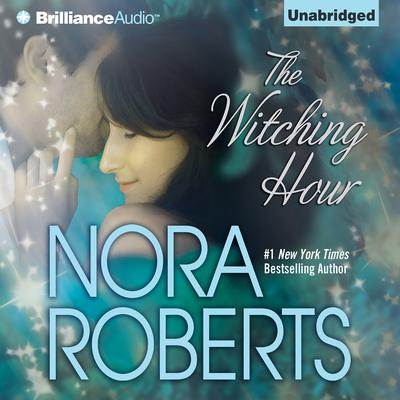The Witching Hour Audiobook, by Nora Roberts