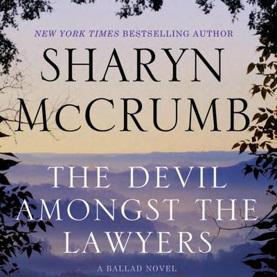 The Devil Amongst the Lawyers: A Ballad Novel Audiobook, by Sharyn McCrumb
