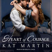 Heart of Courage Audiobook, by Kat Martin