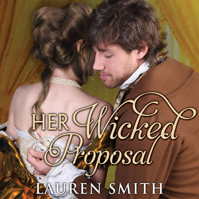 Her Wicked Proposal Audiobook, by