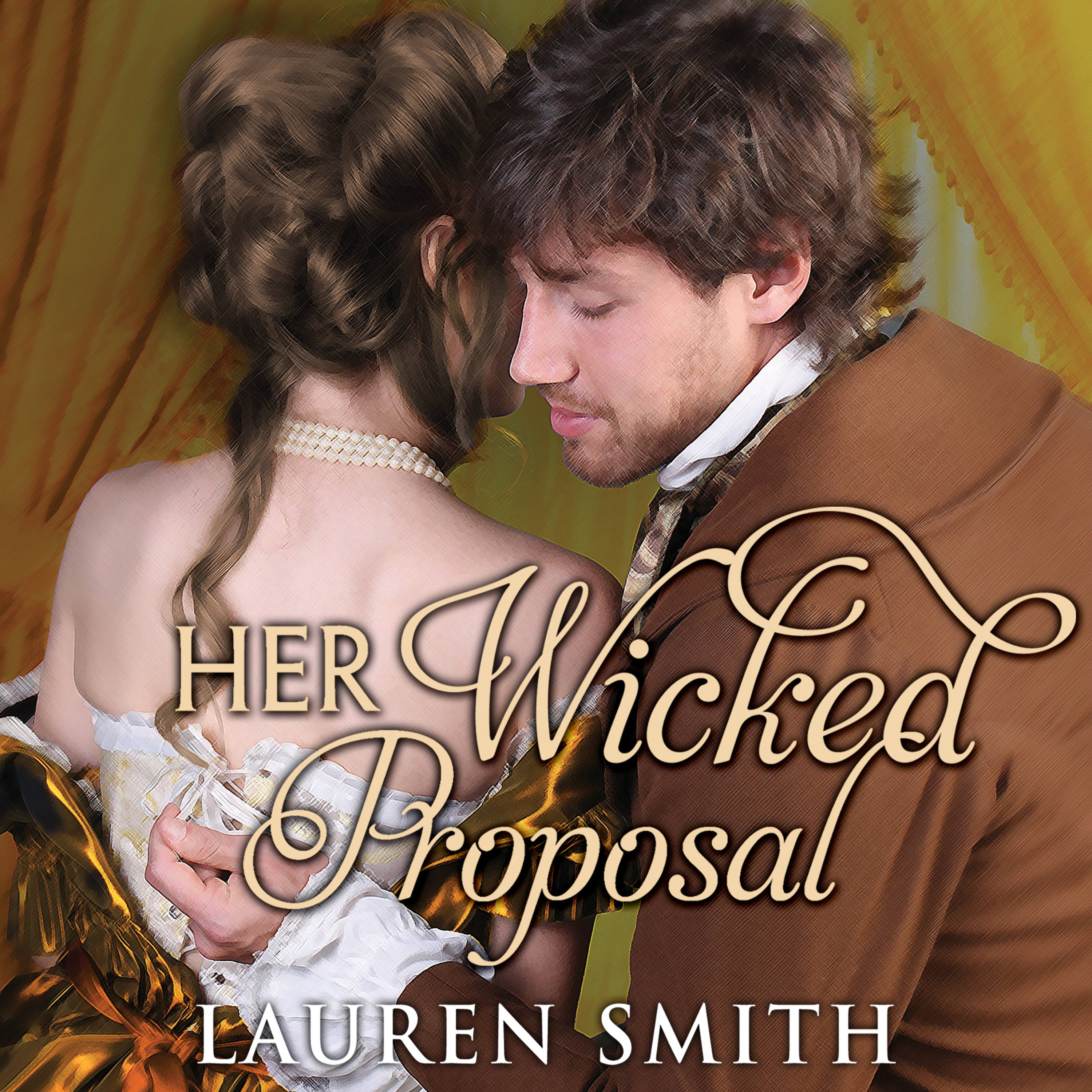 Printable Her Wicked Proposal Audiobook Cover Art