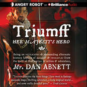Triumff: Her Majestys Hero Audiobook, by Dan Abnett