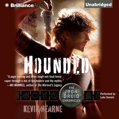Hounded: The Iron Druid Chronicles Audiobook, by Kevin Hearne
