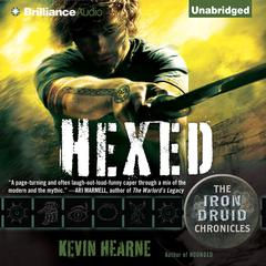Hexed: The Iron Druid Chronicles Audiobook, by Kevin Hearne
