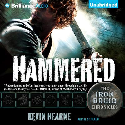 Hammered: The Iron Druid Chronicles Audiobook, by Kevin Hearne