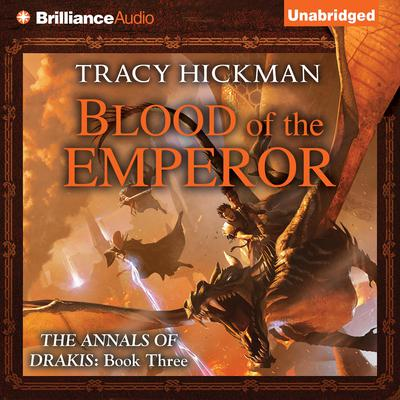 Blood of the Emperor Audiobook, by Tracy Hickman