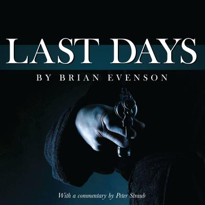 Last Days Audiobook, by Brian Evenson