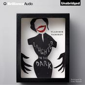 Laughter in the Dark Audiobook, by Vladimir Nabokov
