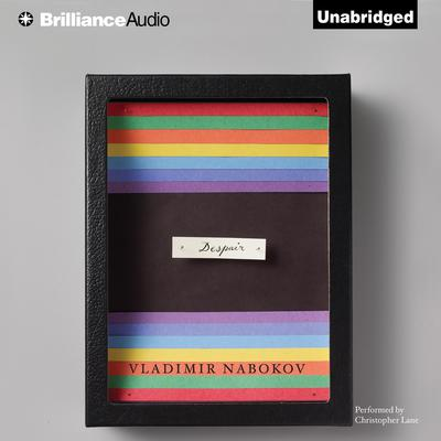 Despair Audiobook, by Vladimir Nabokov