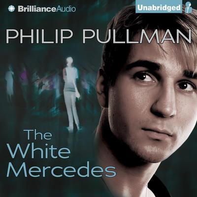 The White Mercedes Audiobook, by Philip Pullman