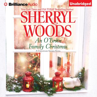 An OBrien Family Christmas: A Chesapeake Shores Novel Audiobook, by Sherryl Woods