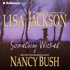 Something Wicked Audiobook, by Lisa Jackson, Nancy Bush