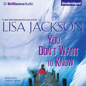 You Dont Want to Know Audiobook, by Lisa Jackson